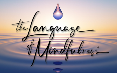 Language of Mindfulness Podcast – #2:  Reclaiming Your Authentic Voice with Tucker Stine